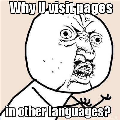Why U visit pages in other languages?
